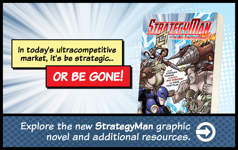 Explore the new StrategyMan graphic novel and additional resources.