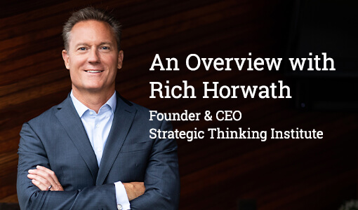 Video: An Overview with Rich Horwath, Founder & CEO, Strategic Thinking Institute
